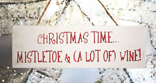 """""""Christmas Time Mistletoe & Wine"""" Wall Hanging Sign Decoration Plaque"""