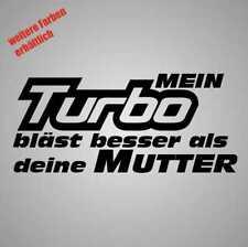 """Aufkleber """" mein turbo bläst besser als deine mutter """"Sticker Decal Folie Tuning"""