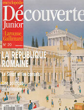 ENCYCLOPEDIE DECOUVERTES JUNIOR N° 20 ; LA REPUBLIQUE ROMAINE SENAT CONSULS