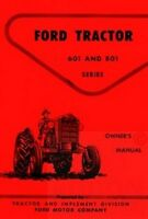 Ford 601 & 801 Series Tractor Owner Operator Manual