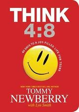 Think 4:8 40 Days to Joy-Filled Life for Teens by Tommy Newberry 2013