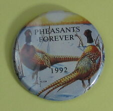 1992 Pheasants Forever Conservation Club Membership Button...Free Shipping!
