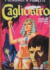 I CLASSICI A FUMETTI SANSONI EDITORE 3/4 CAGLIOSTRO SERGIO ZANIBONI