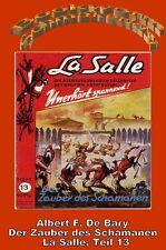 Ebook -  La Salle Band 13 - Der Zauber des Schamanen von Albert F. De Bary