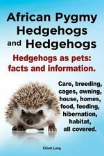 African Pygmy Hedgehogs And Hedgehogs.  Hedgehogs As Pets: Facts And Informat...