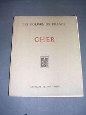 Cher Répertoire historique et archéologique des églises du Cher 1932