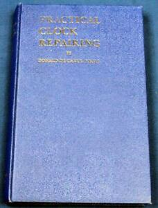 G10.  PRACTICAL CLOCK REPAIR BY DONALD DE CARLE, HARDBOUND WITH 244 PAGES, MEASU