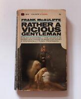 Rather a Vicious Gentleman Frank McAuliffe 1st Printing Pulp Sleaze 60's Vintage