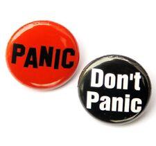 2 PANIC DON'T PANIC Novelty Buttons Pinbacks Badges 1 inch