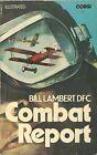 Combat Report, by Bill Lambert DFC