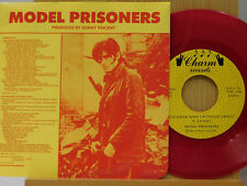 Model Prisoners 45 w/ps You Know What I'm Talking About / Lesson In Life ~ M-
