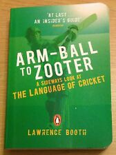 ARM-BALL TO ZOOTER Language Of Cricket Book (Paperback) NEW