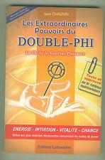 Les extraordinaires pouvoirs du Double-Phi suprême puissance livre voir résumé