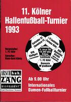 10.01.1993 HT Köln mit Chemnitzer FC, Mönchengladbach, Dunajska Streda, ...