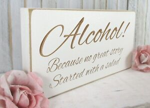 Alcohol Wedding Sign Free Standing Vintage Shabby & Chic White Wooden Funny
