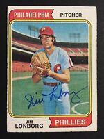 Jim Lonborg Phillies Signed 1974 Topps Baseball Card #342 Auto Autograph