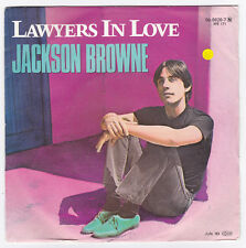 SP 45 TOURS JACKSON BROWNE  LAWYERS IN LOVE  1983