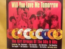 GIRL. GROUPS OF THE FIFTIES AND SIXTIES  /.  Will You Love Me Tomorrow (2013)