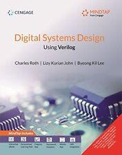 New: Digital Systems Design Using Verilog  by Charles Roth 1st ED INTL ED