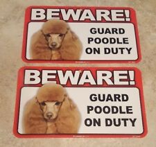 BEWARE Guard Dog on Duty Sign - Poodle Plastic Sign Lot of 2