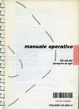 "* OLIVETTI peripherals* MANUALE OPERATIVO "" DM 282 - 292 Stampante ad aghi """