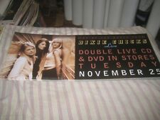 DIXIE CHICKS-(top of the world tour)-1 POSTER-10X24 INCHES-NMINT-RARE!!!
