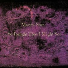 MAZZY STAR - TRÈS TONIGHT THAT I MIGHT SEE Vinyle LP) Scellé