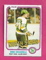 1981-82 OPC # 161 NORTH STARS DINO CICCARELLI EX-MT ROOKIE CARD (INV# D1000)