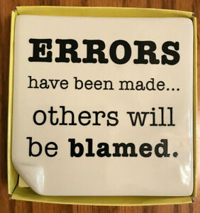 """Russ Bernie  Fun Office Plaque """"Errors Have Been Made..Others Will Be Blamed""""-SF"""