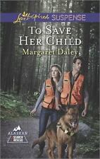 To Save Her Child Alaskan Search and Rescue