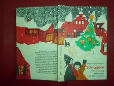 Schnüpperle- Vierundzwanzig Geschichten zur Weihnachtszeit - 1. Auflage 1969-gut
