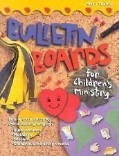 Bulletin Boards for Children's Ministry (Bulletin Board Books)