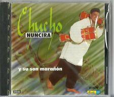 Chucho Nuncira Y Su Son Maranon Latin Music CD New