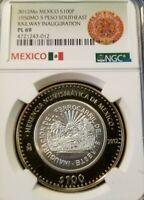 2012 MEXICO S100P 1950 5 PESO SOUTHEAST RAILWAY INAUGURATION NGC PL 69 POP 3