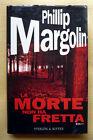 Phillip Margolin, La morte non ha fretta, Ed. Sperling & Kupfer, 2001