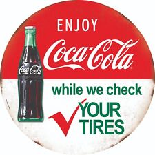 "COCA COLA BOTTLE CHECK TIRES ROUND TIN 12"" SIGN RETRO ENJOY DISTRESSED COKE"