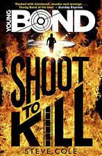 Bono joven: disparar a matar por Steve Cole (de Bolsillo, 2015)