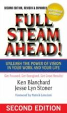 Full Steam Ahead! Unleash the Power of Vision in Your Work and Your Life, 2nd Ed