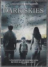DARK SKIES - OSCURE PRESENZE (2013) DVD - NUOVO E SIGILLATO