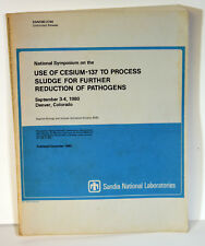 1980 Book Use of Cesium 137 To Process Sludge Further Reduction of Pathogens