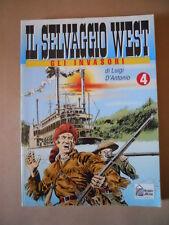 Il Selvaggio West Gli Invasori di Gino D'Antonio n°4 ed. Hobby [G283] Buono