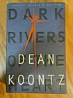 Dean Koontz DARK RIVERS OF THE HEART  Advance Reader's Edition UNCORRECTED Proof