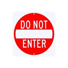 "Do Not Enter Sign 30"" x 30"" Municipal Grade D.O.T. Street Road R5-1RA22RK"