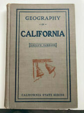 Geography of California by Harold W Fairbanks hardcover California textbook