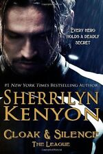 The League Ser.: Cloak and Silence by Sherrilyn Kenyon (2013, Paperback)