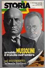 storia illustrata - numero speciale aprile 1979 - Arnaldo il fratello nell'ombra