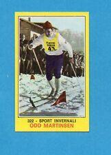CAMPIONI dello SPORT 1970-71-Figurina n.322- MARTINSEN -SPORT INVERNALI-NEW