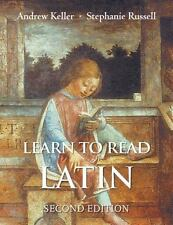 Learn to Read Latin by Keller, Andrew; Russell, Stephanie
