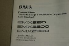Yamaha EMX2150, EMX2200,EMX2300 Poweered Mixers Operation Manaual