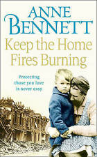 Keep the Home Fires Burning by Anne Bennett (Paperback, 2011) New Book